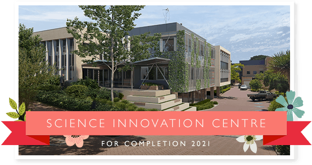 Science Innovation Centre — for completion 2021